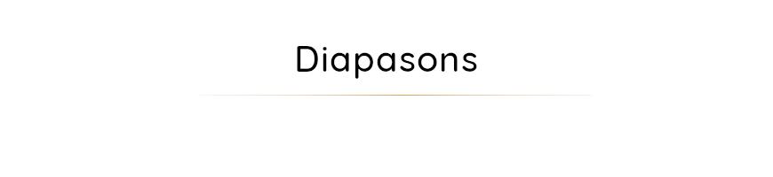 Diapason - Notre gamme